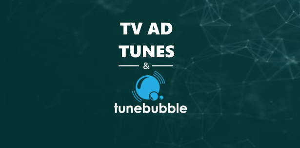 Tv Ad Tunes Tunebubble