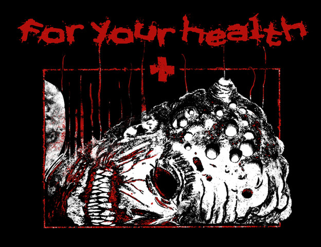 FOR YOUR HEALTH
