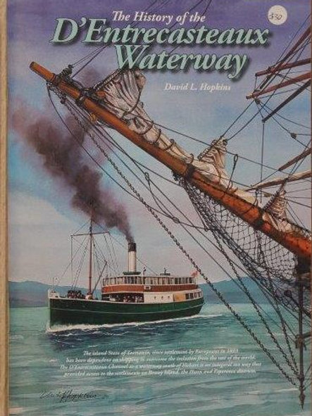 History of the D'Entrecasteaux  Waterway