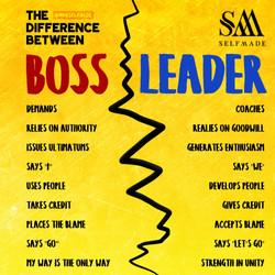 """""""Boss Vs Leader"""""""
