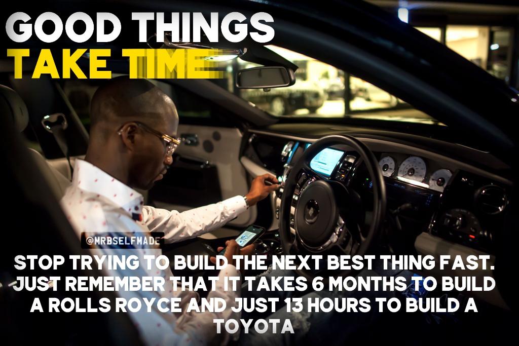 """""""Good Things Take Time"""""""