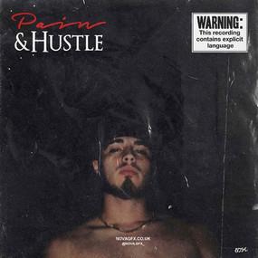 """Pain & Hustle"""