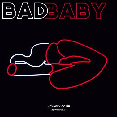 """Bad Baby"""