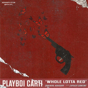 """""""Whole Lotta Red"""""""