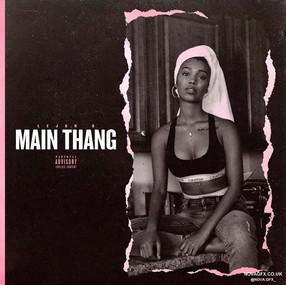 """""""Main Thang"""""""