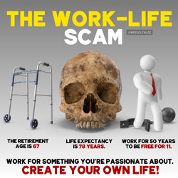 """Work Life Scam"""