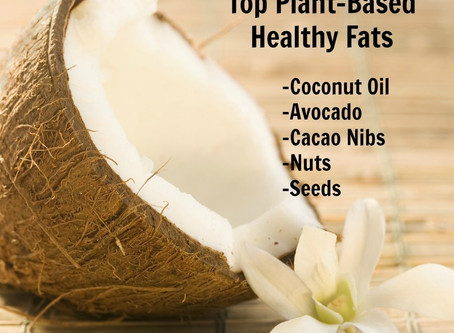 PLANT BASED FATS FOR HEALTH