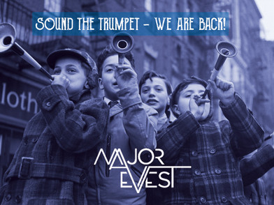 Sound the trumpet - Major Evest is back!