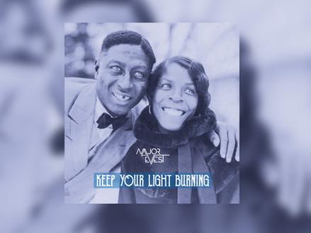 Keep your light burning! - New Major Evest Single