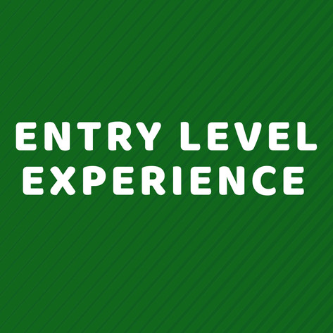 Entry Level Experience #5