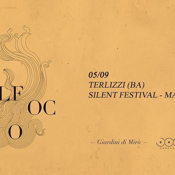 Il Fuoco @ Silent Festival-MAT,Terlizzi (ba)