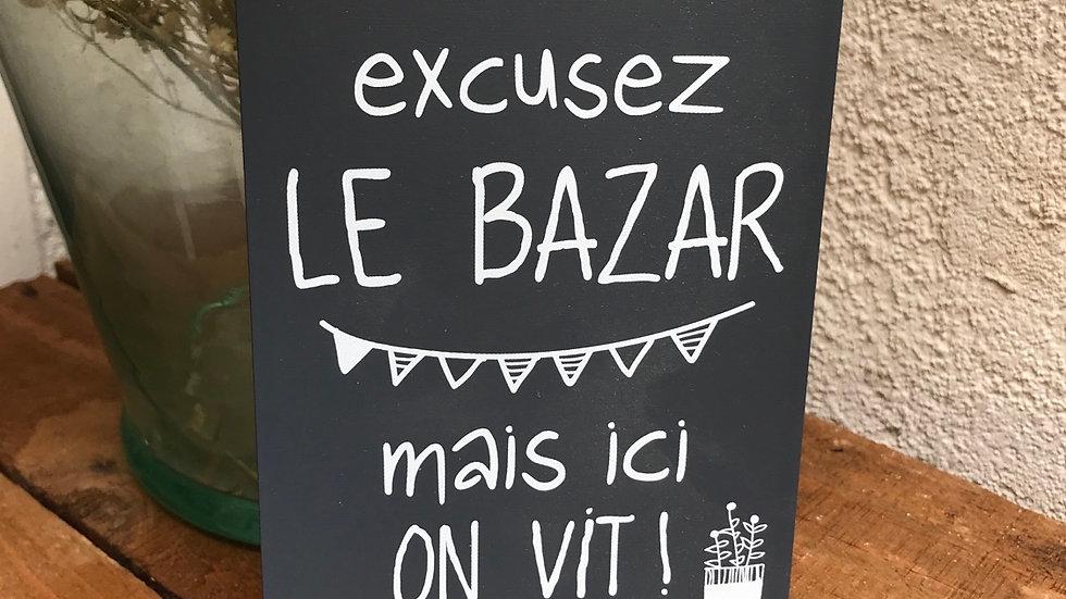 Message étiquette «EXCUZEZ LE BAZAR»