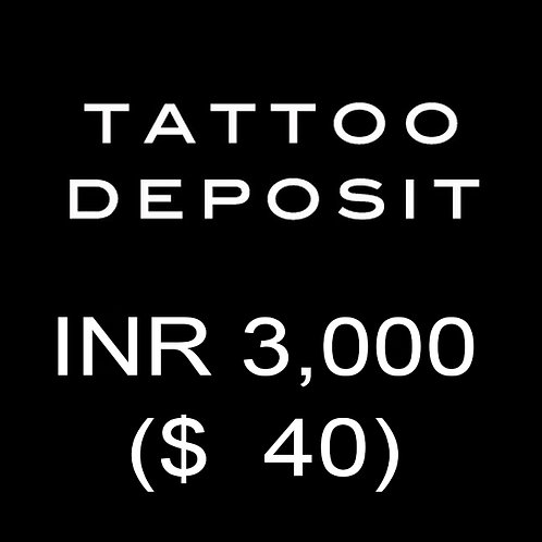 copy of TATTOO DEPOSIT INR 3000