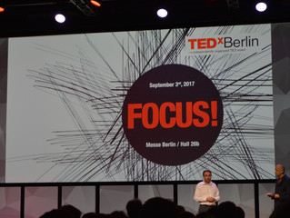 TEDxBerlin – stay focused and see the world differently!
