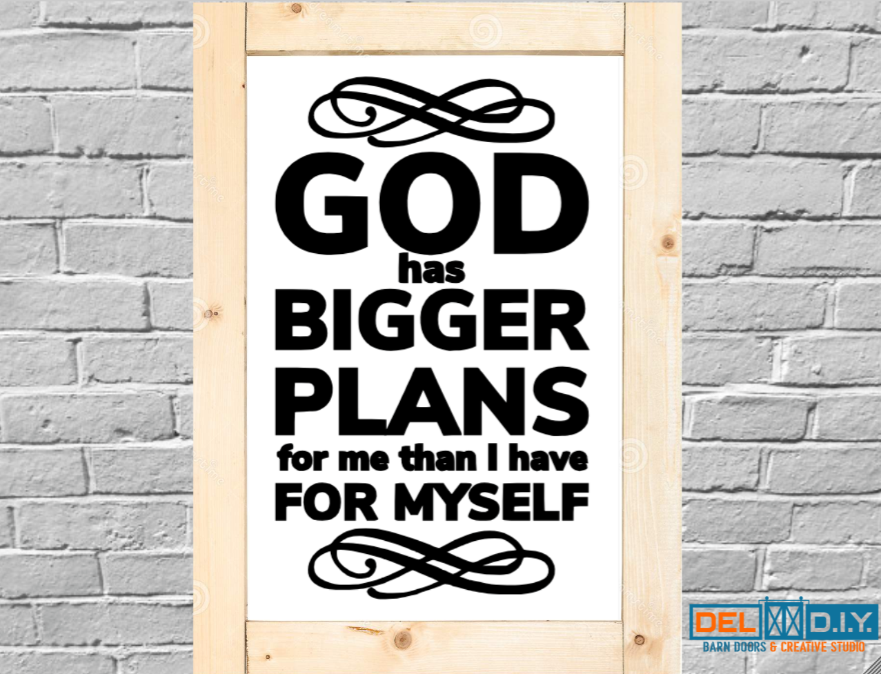 God Has Bigger Plans