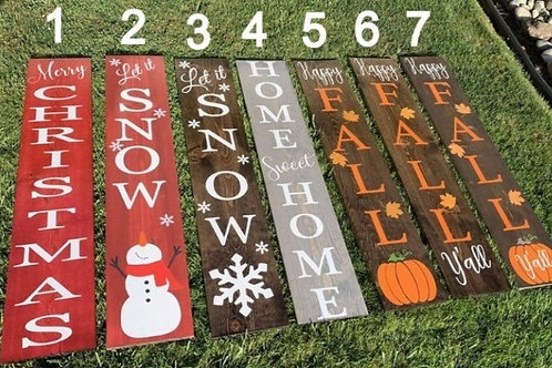 Seasonal Porch Signs 12x48 (Single sided)