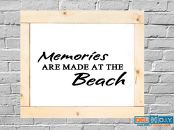 Memories are made at the beach
