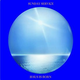 Sunday Service-Jesus Is Born