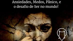 ANSIEDADE E O MEDO DE RUIR...