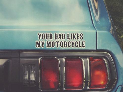 Your Dad Sticker
