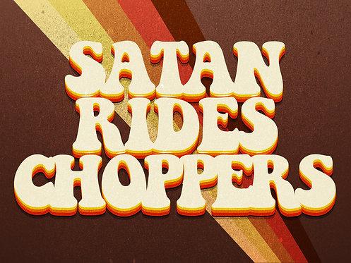 Satan Rides Choppers
