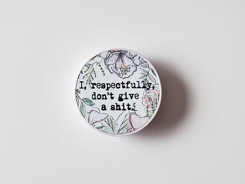 Respectfully