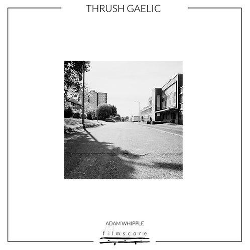 Thrush Gaelic