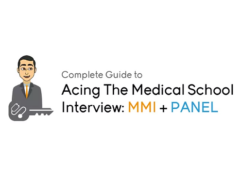 Complete Guide to Acing Your Medical or Professional School Interviews