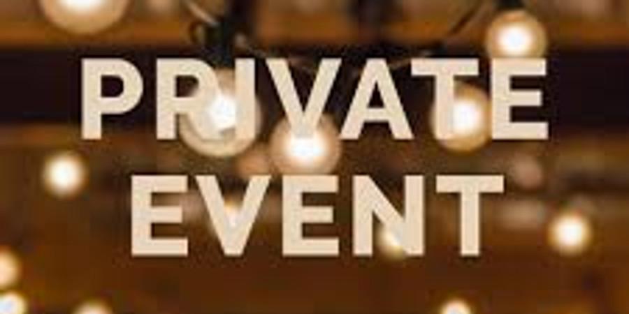 PRIVIATE EVENT -MAD RIVER