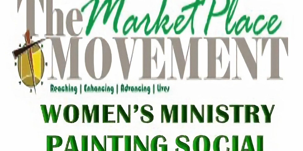 Marketplace Ministry Women's Painting Social