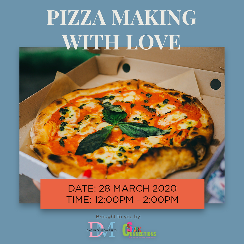 CALLING FOR LADIES!! Pizza Making with Love VIRTUAL EVENT! (50% OFF)