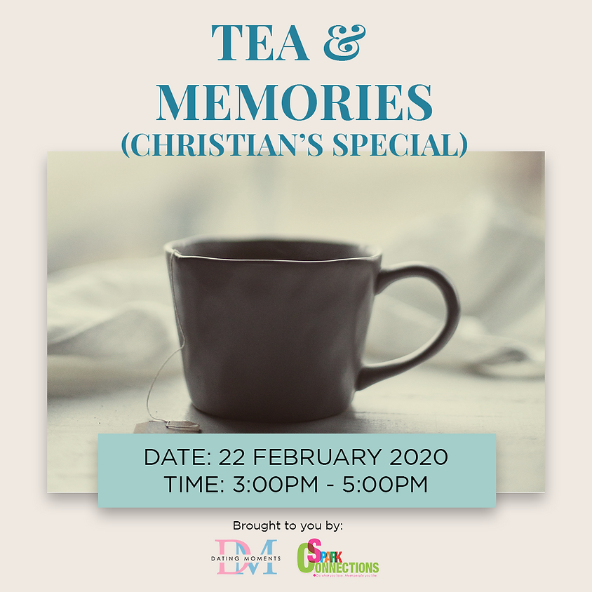 CALLING FOR LADIES! Tea and Memories Christian's Special (Virtual Connections) (50% OFF)