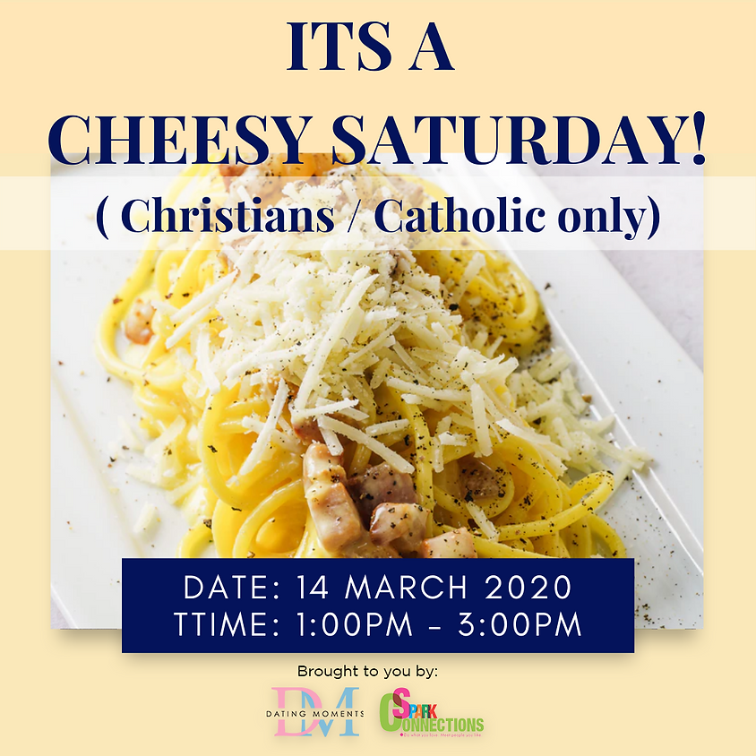 CALLING FOR LADIES! It's A Cheesy Saturday   (For Christians/Catholics only) (50% OFF)