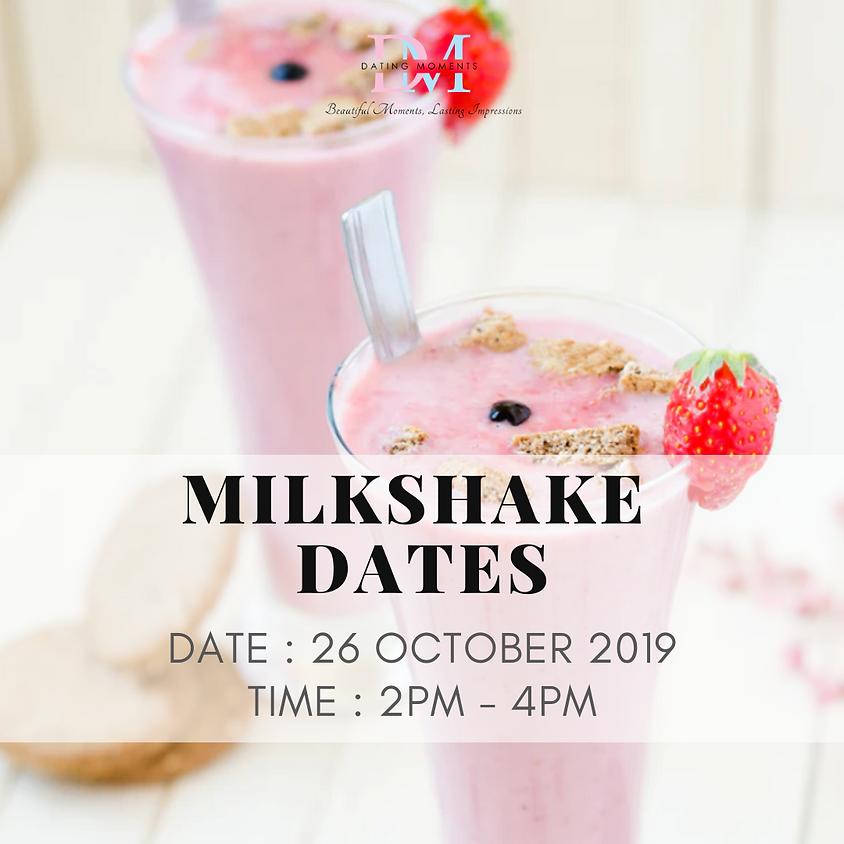 MILKSHAKE DATES
