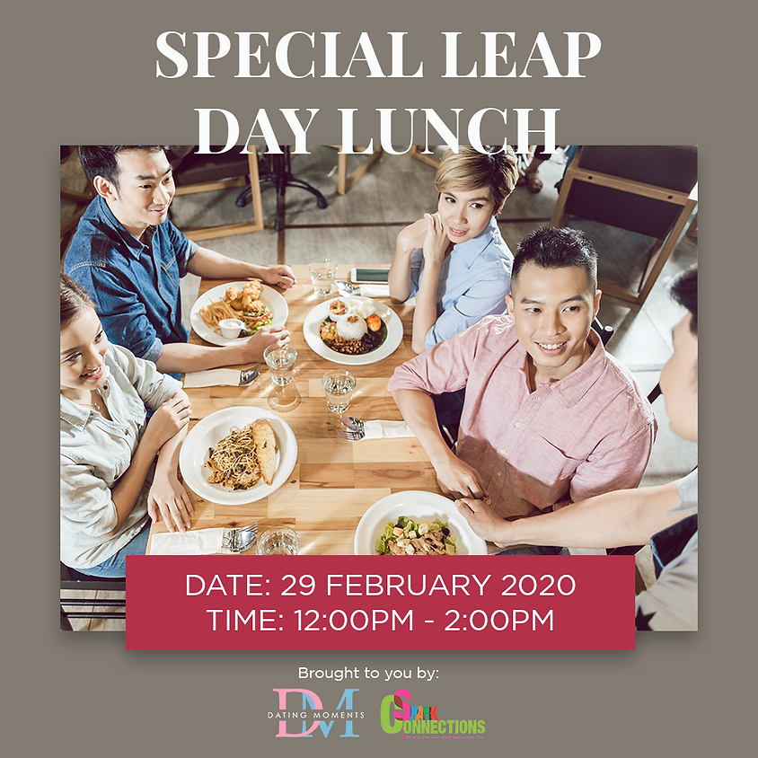 LAST SLOT FOR LADIES! Special Leap Day Lunch (50% OFF)