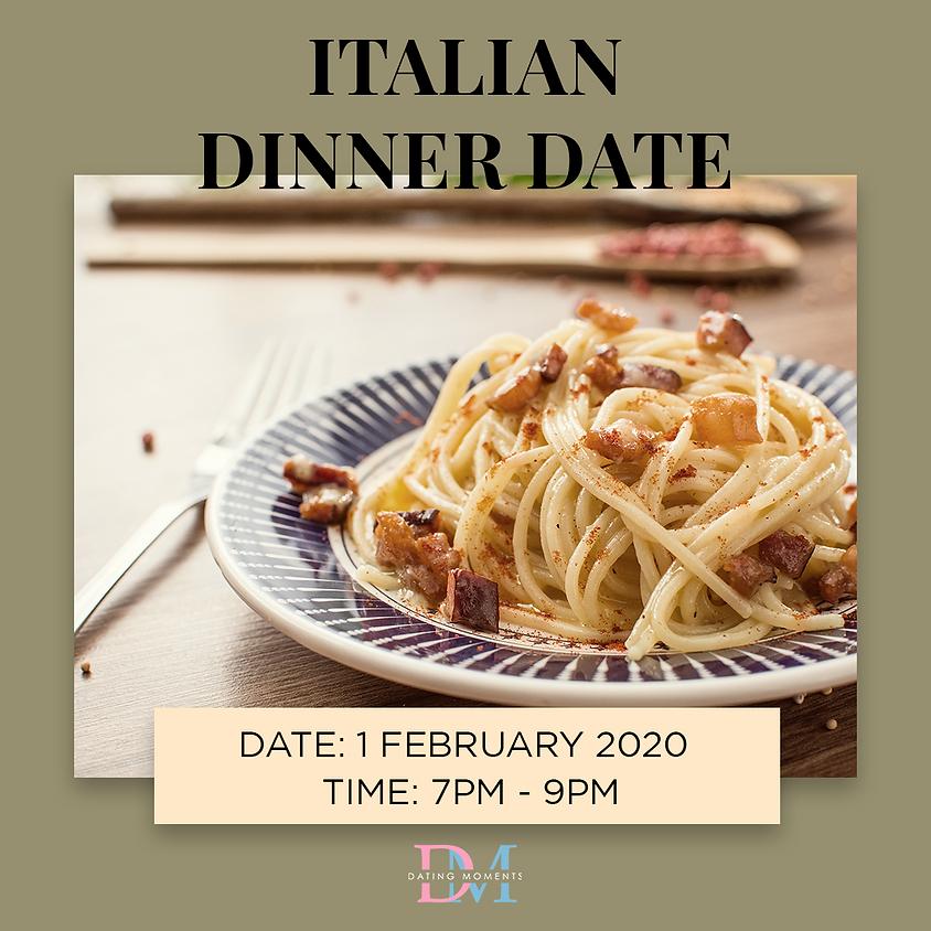 CLOSED Italian Dinner Date