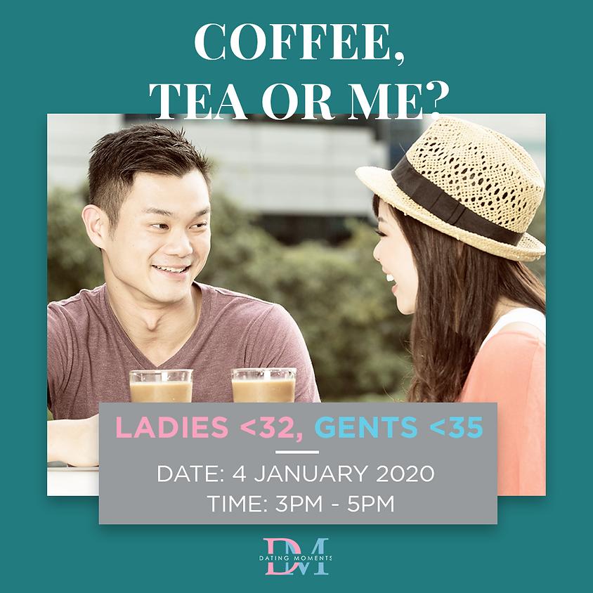1 MORE SLOT FOR LADIES! Coffee, Tea or Me? (Ladies < 32, Gents < 35)