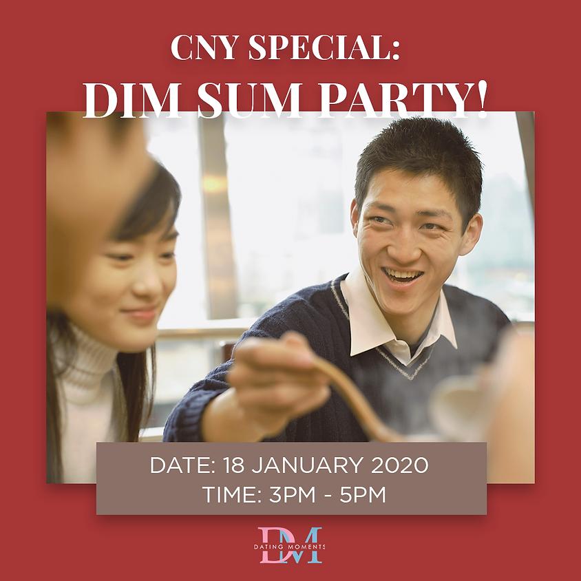 CLOSED Dim Sum Party! (CNY Special)