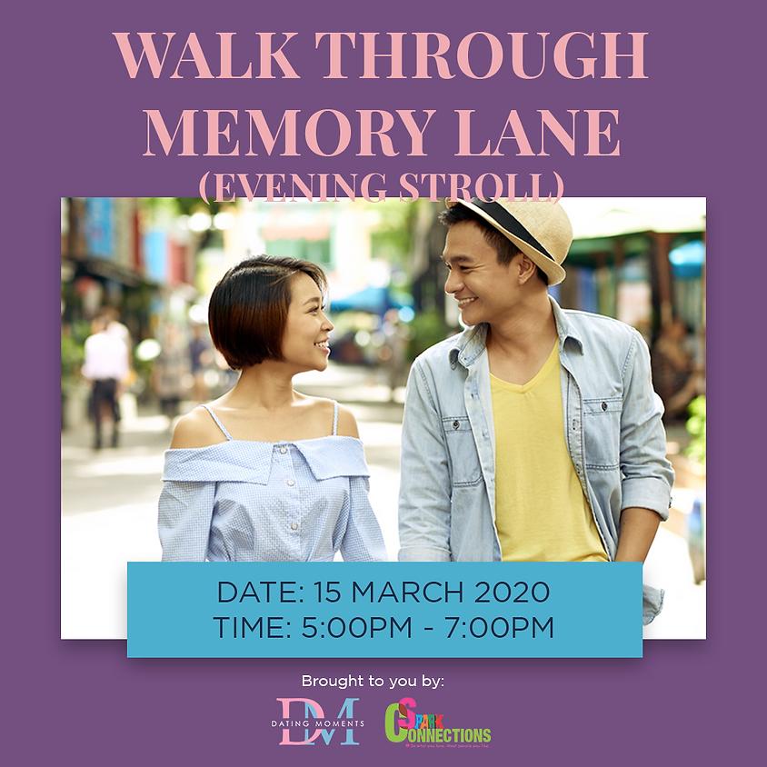 REGISTRATION CLOSED! Walk through Memory Lane (Civic District Evening Stroll) (50% OFF)