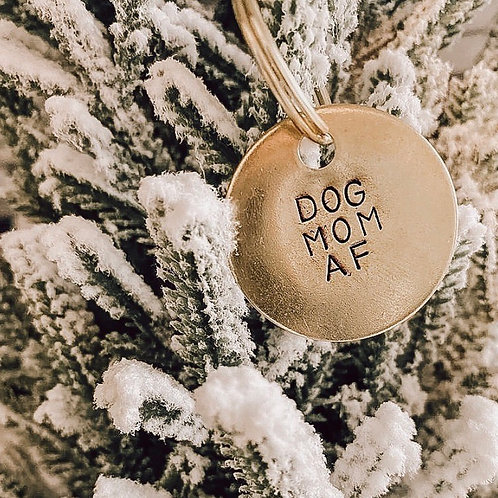 Dog Mom Af Keychain