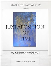 JUXTAPOSITION OF TIME by Kseniya oudenot