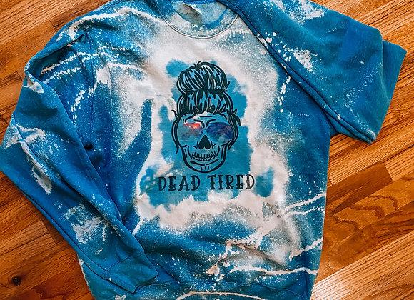 Dead Tired Sweatshirt