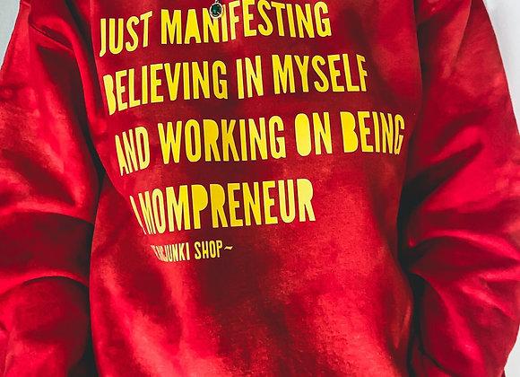 Manifesting Sweatshirt