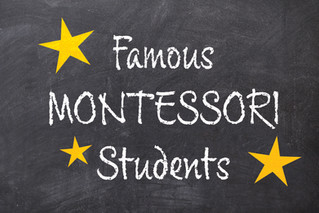 Did You Know... Famous Montessori Students