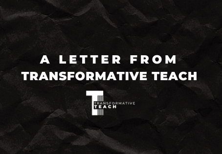 Letter from Transformative Teach