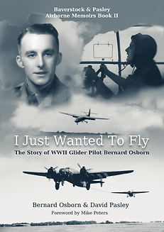 Bernard Osborn, Glider Pilot Regiment, Arnhem, D-Day, Operation Market Garden