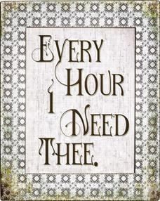Every Hour I Need Thee.JPG