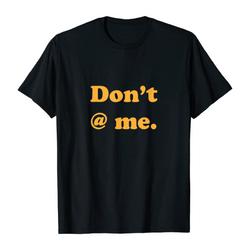 Don't @ me