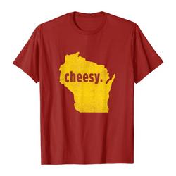 Wisconsin [cheesy]