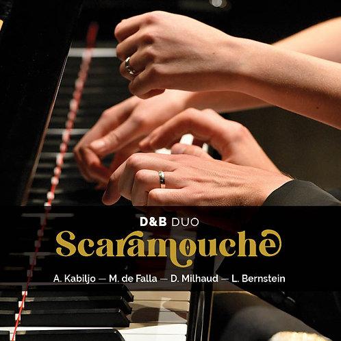SCARAMOUCHE CD / D&B DUO